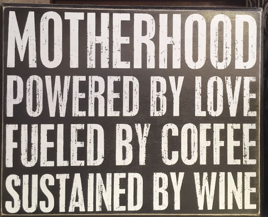 Motherhood Coffee sign